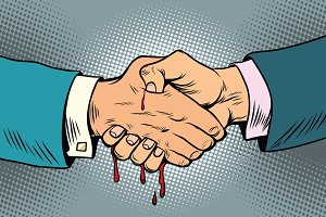bloody handshake, underhanded business transaction