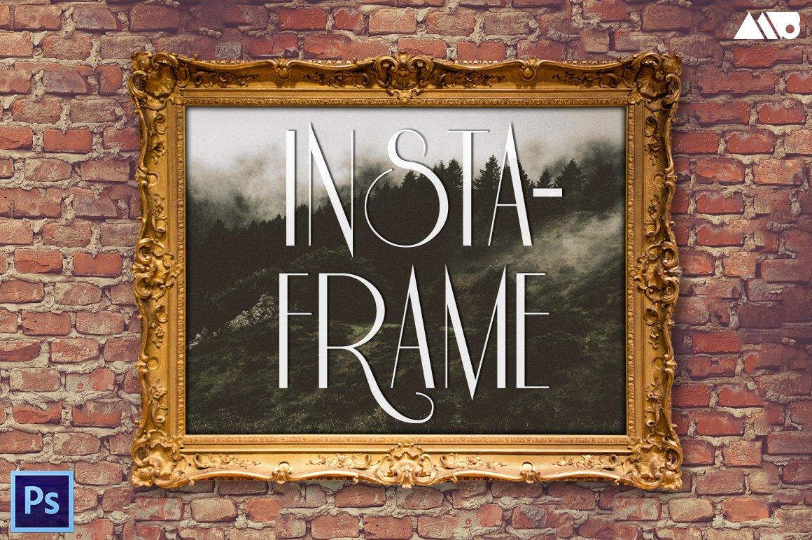Insta-Frame - Frame Mockup Kit ~ Product Mockups ~ Creative Market