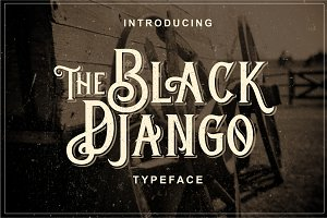 Black Django Typeface - 30% off