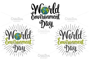 World environment day hand lettering and Earth. Vector black and color