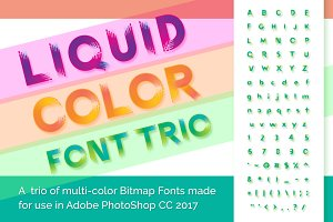 Liquid Color Font Trio