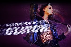 Glitch Effect - Photoshop Action