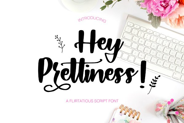 Hey Prettiness! Font + Bonus Vectors