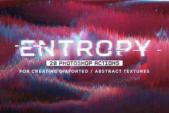 Entropy 20 Photoshop Glitch Actions