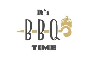It is time barbecue. Hand lettering phrase. Barbecue label, logo and emblem vector templates isolated on white background. Steak house restaurant menu design element.