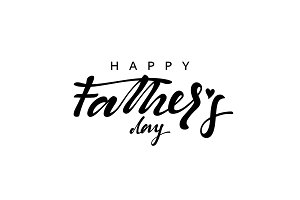 Happy Father's Day. Lettering calligraphy hand drawn.