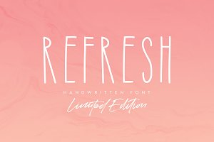 Refresh Font (LIMITED EDITION)+Bonus
