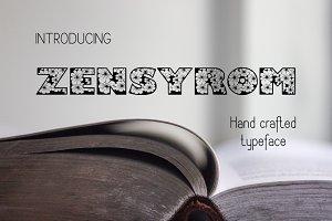 Zensyrom typeface