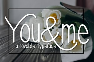 You & Me a Lovable Typeface
