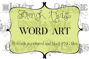 French Twist Word Art