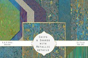 Chips & Shards with Metallic Details