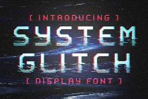 System Glitch - Display/ Glitch font
