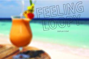 Feeling Loopy font