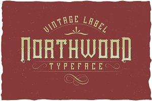 Northwood Vintage Label Typeface