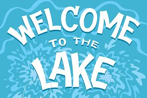Welcome to the Lake Quotes