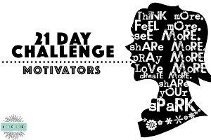 21 Day Challenge: Motivators