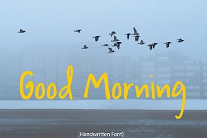 Good Morning | Handwritten Font