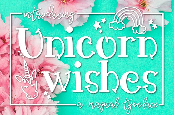 Unicorn Wishes A Magical Typeface