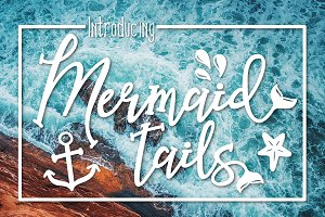 Mermaid Tails a Summertime Typeface