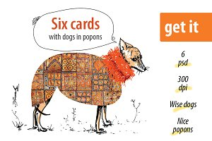 Wise dogs in popons. 6 Cards