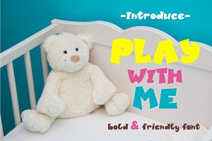 Play With Me - bold sans serif font