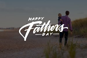8 Father's Day Lettering Quotes