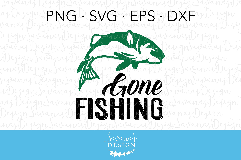 Download Gone Fishing Svg Pre Designed Illustrator Graphics Creative Market
