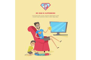 My Dad is Superhero Illustration in Flat Design.