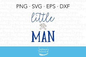 Little Man SVG Cut File