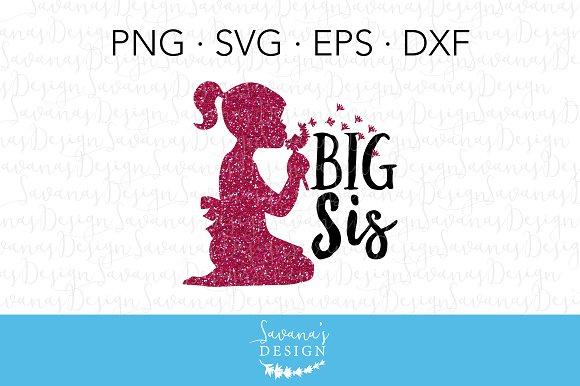 Big Sis SVG Cut File