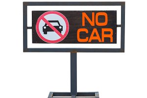 No cars allowed sign