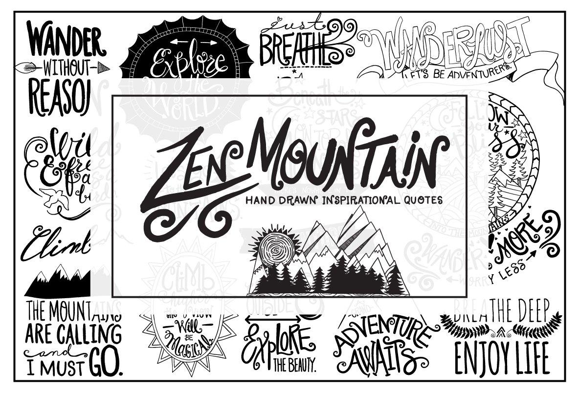 Zen Mountain Hand Drawn Lettering ~ Illustrations ~ Creative Market