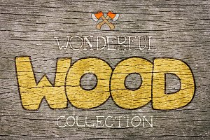 Wonderful Wood Collection