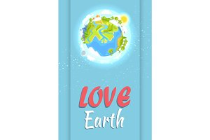 Love Earth Holiday Poster with Planet Illustration