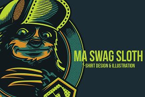 Ma Swag Sloth Illustration