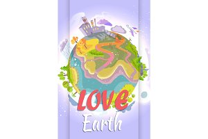 Love Earth Bright Poster with Planet Illustration