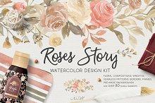 Roses Story. Design Kit Watercolor