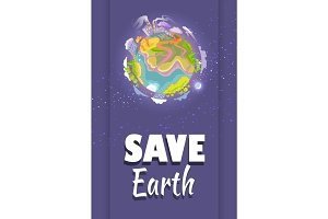 Save Earth Agitation Poster with Planet Space View