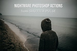 Nightmare Photoshop Actions