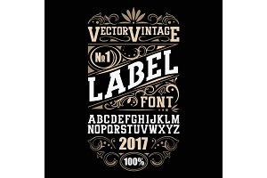 Vintage label font. Whiskey label style with vintage ornament
