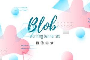 Blob stunning banner set