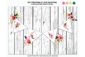 Printable Love Bunting Banner
