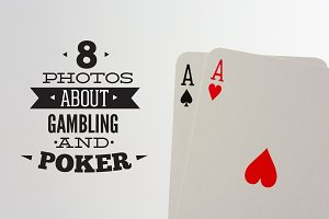 8 Photos about Gambling and Poker
