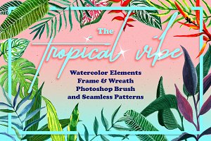 The Tropical Vibe! Summer Watercolor