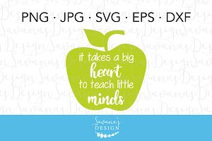 It Takes a Big Heart Teacher SVG