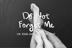Hand Written Font - Do Not Forget Me
