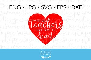 Teachers Teach From The Heart