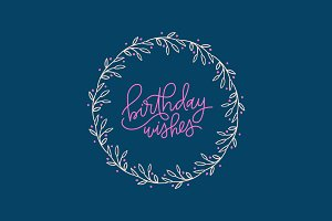 Birthday Wishes Lettering Wreath