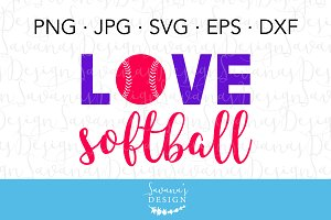 Love Softball SVG Cut File
