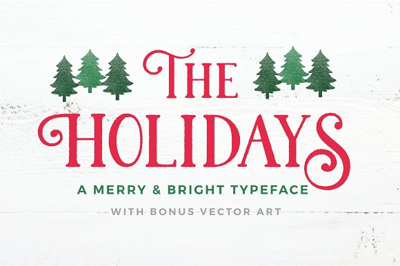 The Holidays A Christmas Typeface